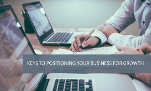 addismedia Keys-To-Positioning-Your-Business-For-Growth